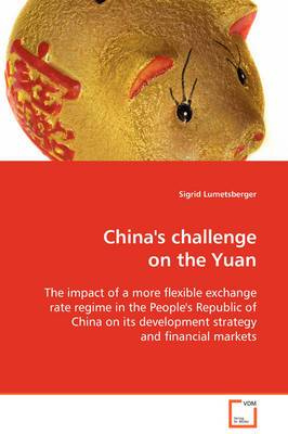 China's Challenge on the Yuan