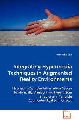 Integrating Hypermedia Techniques in Augmented Reality Environments