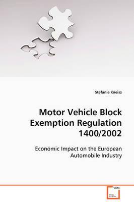 Motor Vehicle Block Exemption Regulation 1400/2002