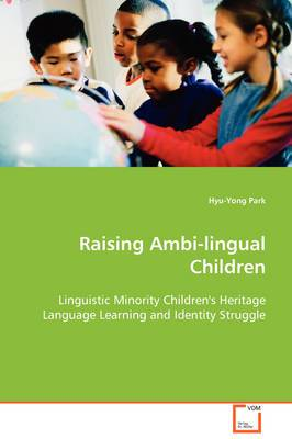 Raising Ambi-Lingual Children