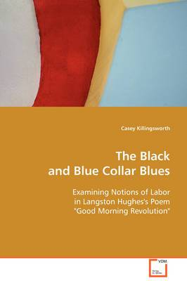 The Black and Blue Collar Blues