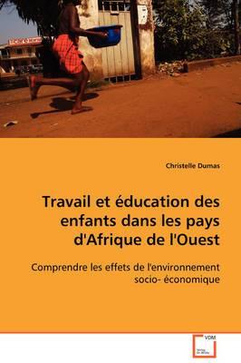 Travail Et Education Des Enfants Dans Les Pays D'Afrique de L'Ouest