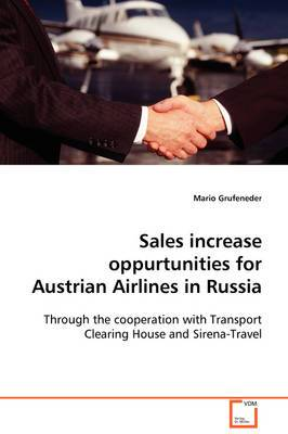 Sales Increase Oppurtunities for Austrian Airlines in Russia