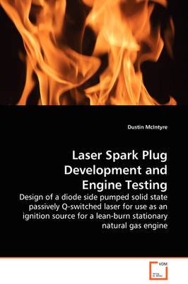Laser Spark Plug Development and Engine Testing - Design of a Diode Side Pumped Solid State Passively Q-Switched Laser for Use as an Ignition Source for a Lean-Burn Stationary Natural Gas Engine