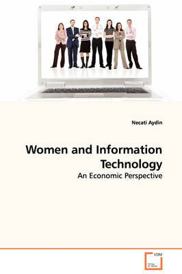 Women and Information Technology - An Economic Perspective