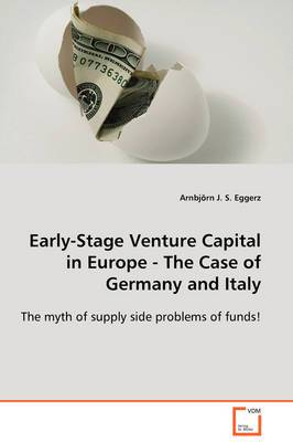 Early-Stage Venture Capital in Europe - The Case of Germany and Italy