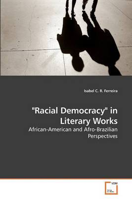 Racial Democracy in Literary Works