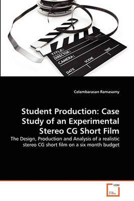 Student Production: Case Study of an Experimental Stereo CG Short Film