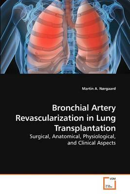 Bronchial Artery Revascularization in Lung Transplantation