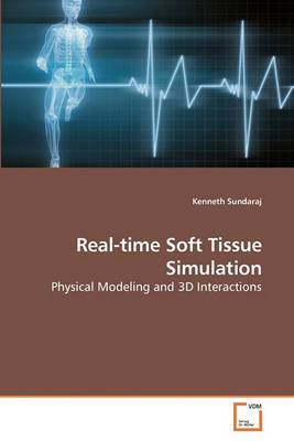 Real-Time Soft Tissue Simulation