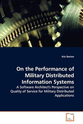 On the Performance of Military Distributed Information Systems