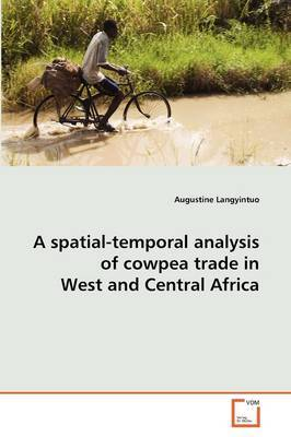 A Spatial-Temporal Analysis of Cowpea Trade in West and Central Africa