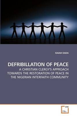 Defribillation of Peace
