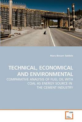 Technical, Economical and Environmental