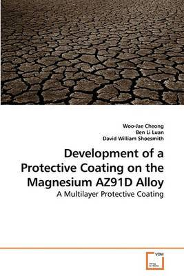 Development of a Protective Coating on the Magnesium Az91d Alloy