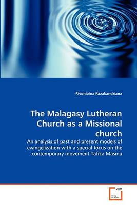The Malagasy Lutheran Church as a Missional Church