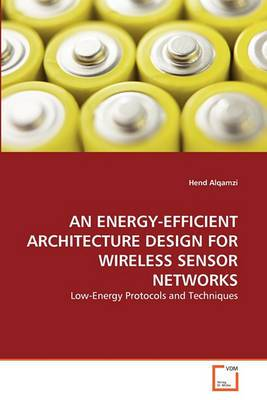 An Energy-Efficient Architecture Design for Wireless Sensor Networks