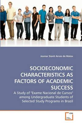 Socioeconomic Characteristics as Factors of Academic Success