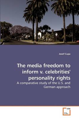 The Media Freedom to Inform V. Celebrities' Personality Rights