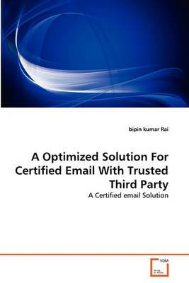 A Optimized Solution for Certified Email with Trusted Third Party