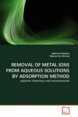 Removal of Metal Ions from Aqueous Solutions by Adsorption Method