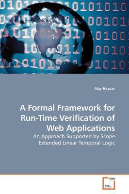 A Formal Framework for Run-Time Verification of Web Applications