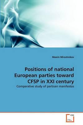 Positions of National European Parties Toward Cfsp in XXI Century