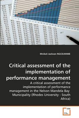 Critical Assessment of the Implementation of Performance Management