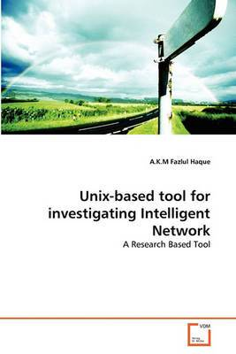 Unix-Based Tool for Investigating Intelligent Network