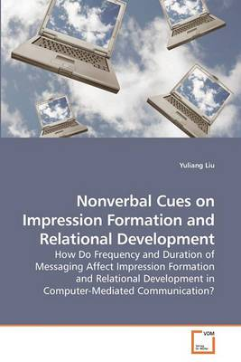 Nonverbal Cues on Impression Formation and Relational Development