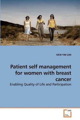 Patient Self Management for Women with Breast Cancer