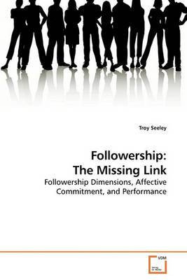 Followership: The Missing Link