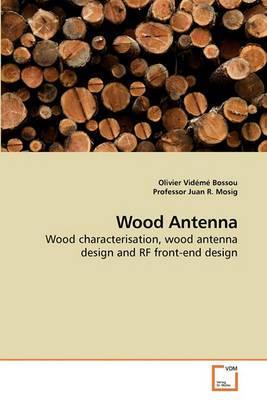 Wood Antenna