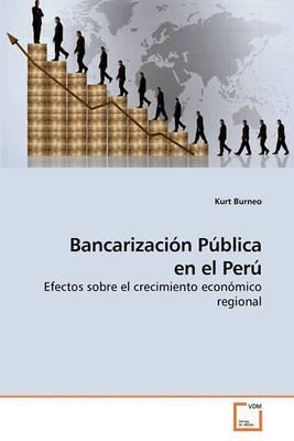 Bancarizacion Publica En El Peru