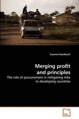 Merging Profit and Principles
