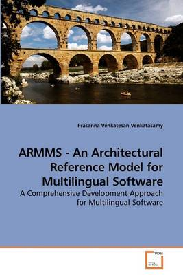 Armms - An Architectural Reference Model for Multilingual Software