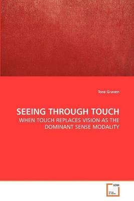 Seeing Through Touch
