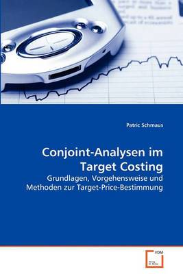 Conjoint-Analysen Im Target Costing