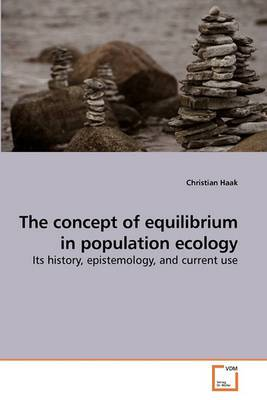 The Concept of Equilibrium in Population Ecology