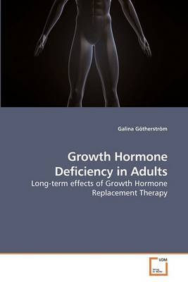 Growth Hormone Deficiency in Adults