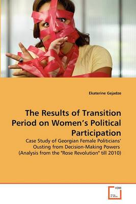 The Results of Transition Period on Women's Political Participation