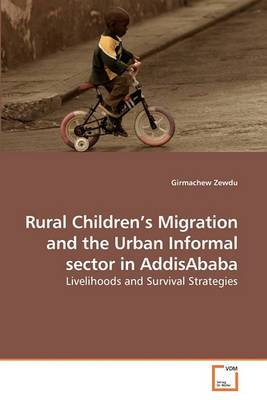 Rural Children's Migration and the Urban Informal Sector in Addisababa