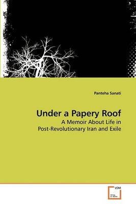 Under a Papery Roof