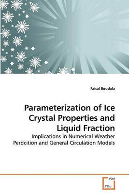Parameterization of Ice Crystal Properties and Liquid Fraction