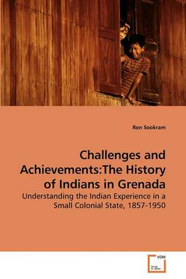 Challenges and Achievements: The History of Indians in Grenada