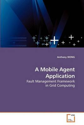 A Mobile Agent Application