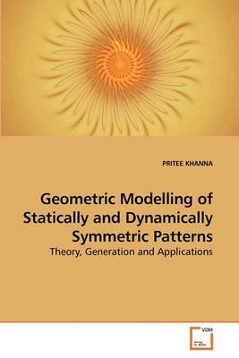 Geometric Modelling of Statically and Dynamically Symmetric Patterns