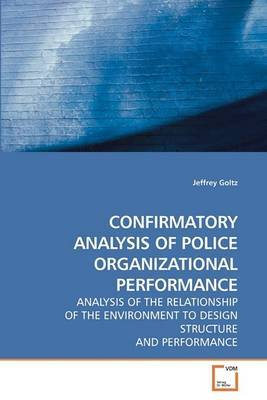 Confirmatory Analysis of Police Organizational Performance