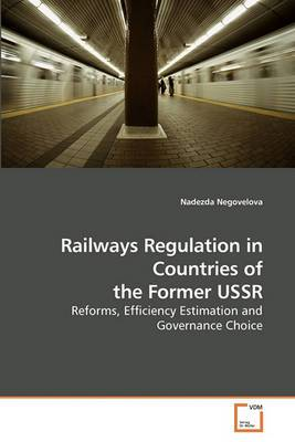 Railways Regulation in Countries of the Former USSR