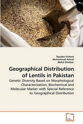 Geographical Distribution of Lentils in Pakistan